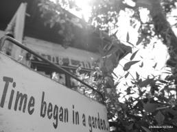 Time began in a garden.